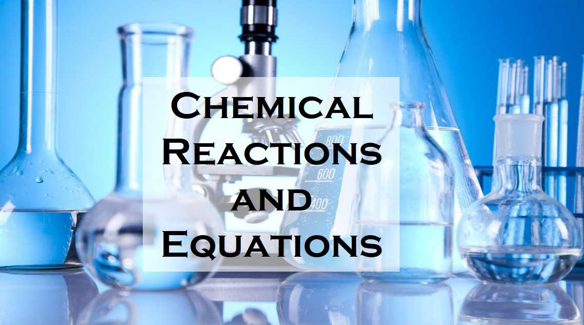 Class 10 Chemical Reactions And Equations - Fact