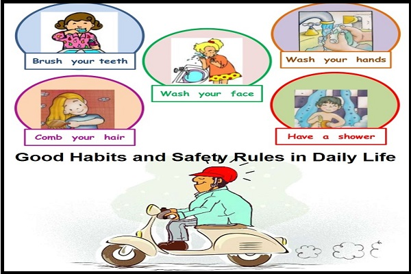 Example of Good habits & safety rules in daily life