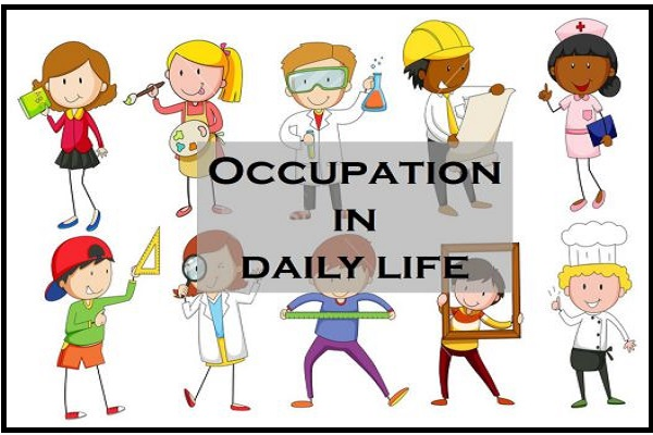 Example of Occupations in daily life