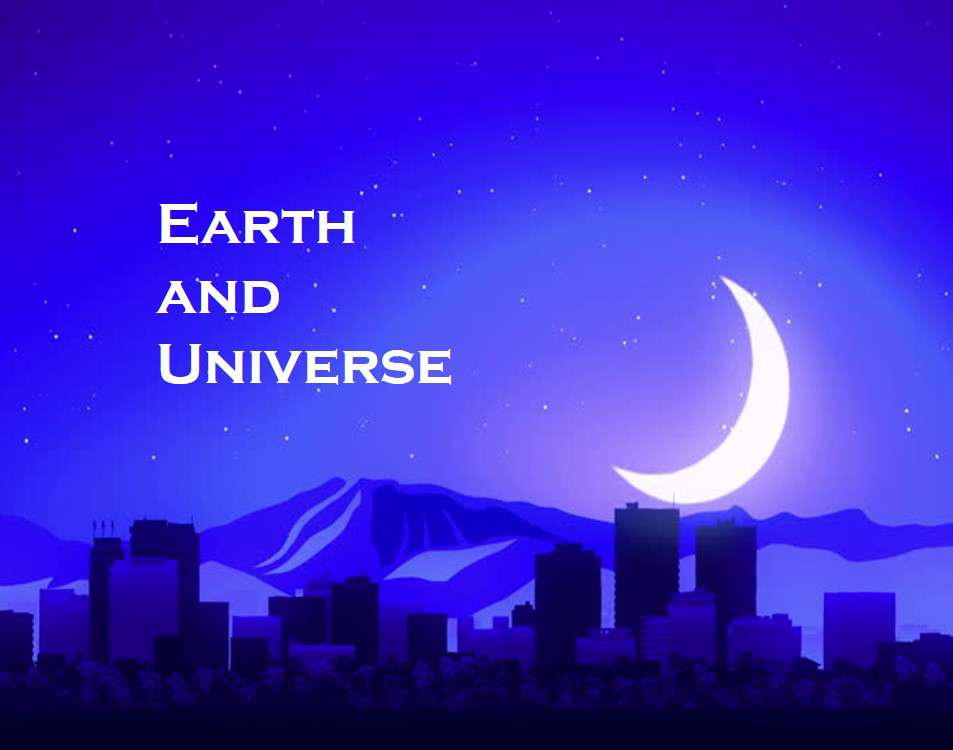 Example of Earth and Universe? in daily life