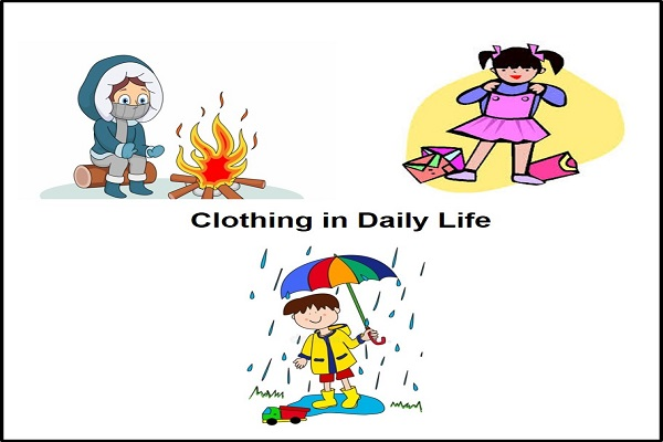 Example of Clothing in daily life